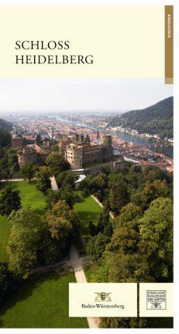 """Titel des Kunstführers """"Schloss Heidelberg""""; Gestaltung: Staatliche Schlösser und Gärten Baden-Württemberg, JUNG:Kommunikation GmbH"""