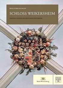 """Deckblatt von """"Schloss Weikersheim. Neue Forschungen""""; Foto: Staatliche Schlösser und Gärten Baden-Württemberg"""
