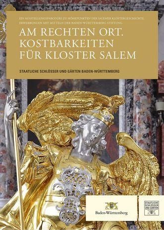 """Titel der Publikation """"Am rechten Ort. Kostbarkeiten für Kloster Salem"""""""