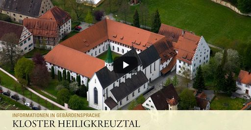 """Startbildschirm des Filmes """"Kloster Heiligkreuztal: Informationen in Gebärdensprache"""""""