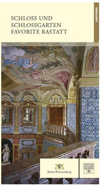 "Titel des Kunstführers ""Schloss und Schlossgarten Favorite Rastatt"""