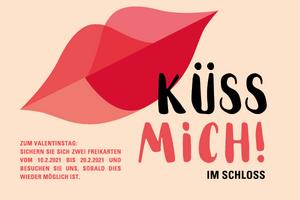 """Werbemotiv zur Valentinstagsaktion """"Küss mich im Schloss"""""""