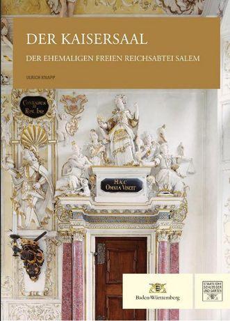 """Titel der Publikation """"Der Kaisersaal der ehemaligen freien Reichsabtei Salem""""; Gestaltung: Michael Imhof Verlag"""