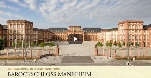 """Startbildschirm des Filmes """"Barockschloss Mannheim: Informationen in Gebärdensprache"""""""