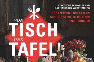"""Titel des Magazins zum Themenjahr 2018: """"Von Tisch und Tafel""""; Illustration: Staatliche Schlösser und Gärten Baden-Württemberg, JUNG:Kommunikation GmbH"""