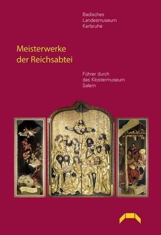 """Titel der Publikation """"Meisterwerke der Reichsabtei. Führer durch das Klostermuseum Salem.""""; Gestaltung: Info-Verlag"""