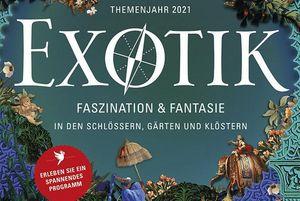 Themenjahr 2021: Exotik. Faszination & Fantasie