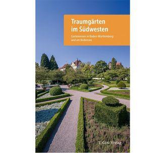 """Titel des Reiseführers """"Traumgärten im Südwesten""""; Gestaltung: T.Götz Verlag"""