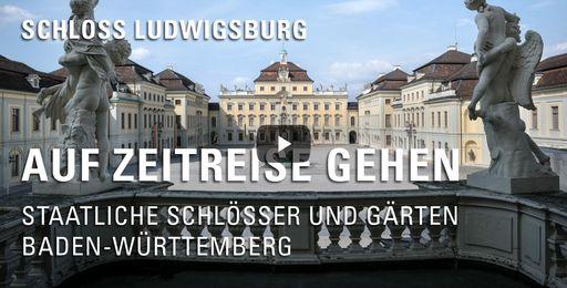 """Startbildschirm des Films """"Auf Zeitreise gehen: Schloss Ludwigsburg"""""""