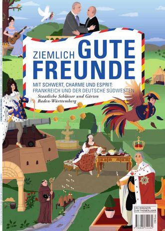 """Titel der Magazins """"Ziemlich gute Freunde: Frankreich und der deutsche Südwesten"""""""