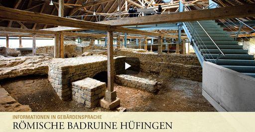 """Startbildschirm des Filmes """"Römische Badruine Hüfingen: Informationen in Gebärdensprache"""""""
