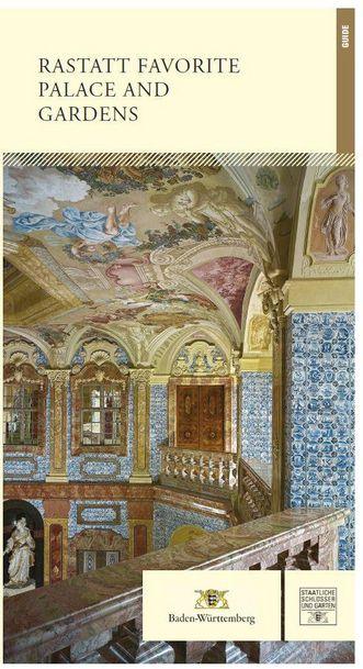 "Titel des Kunstführers ""Rastatt Favorite Palace and Gardens"""
