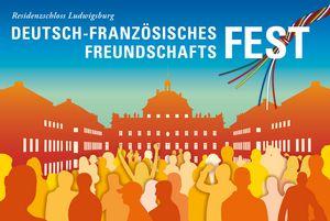 Motiv der Staatlichen Schlösser und Gärten Baden-Württemberg, Deutsch-Französisches Freundschaftsfest, Residenzschloss Ludwigsburg