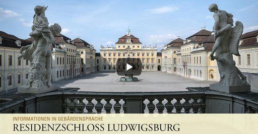"""Startbildschirm des Filmes """"Residenzschloss Ludwigsburg: Informationen in Gebärdensprache"""""""