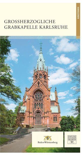 """Titel des Kunstführers """"Großherzogliche Grabkapelle Karlsruhe""""; Gestaltung: Staatliche Schlösser und Gärten Baden-Württemberg, JUNG:Kommunikation GmbH"""