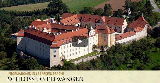 """Startbildschirm des Filmes """"Schloss ob Ellwangen: Informationen in Gebärdensprache"""""""