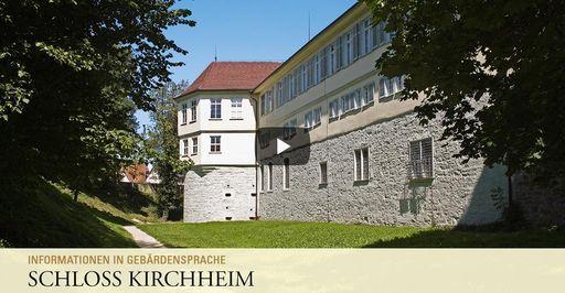 """Startbildschirm des Filmes """"Schloss Kirchheim: Informationen in Gebärdensprache"""""""